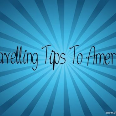 TRAVELLING TIPS TO AMERICA | USA